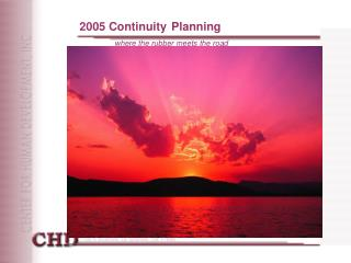 2005 Continuity Planning where the rubber meets the road