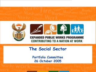 The Social Sector Portfolio Committee 26 October 2005