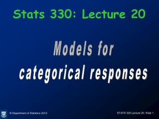 Stats 330: Lecture 20