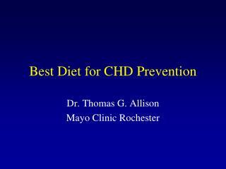 Best Diet for CHD Prevention