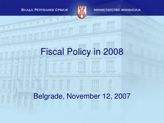 Fiscal Policy in 2008