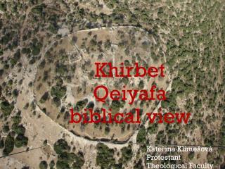 Khirbet Qeiyafa biblical view