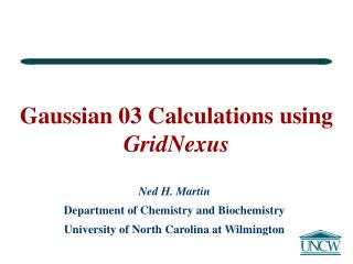 Gaussian 03 Calculations using  GridNexus