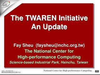 The TWAREN Initiative An Update