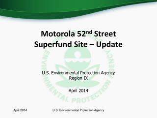 Motorola 52 nd  Street Superfund Site – Update