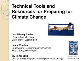 Technical Tools and Resources for Preparing for Climate Change