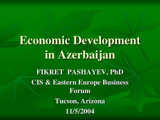 Economic Development in Azerbaijan