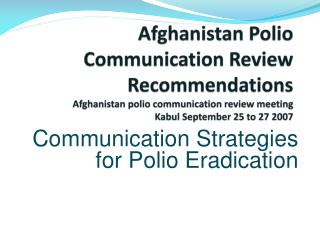 Communication Strategies for Polio Eradication