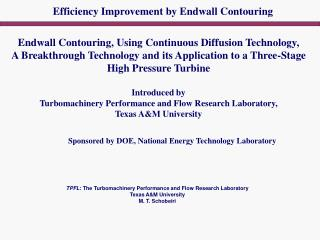 Endwall Contouring, Using Continuous Diffusion Technology,