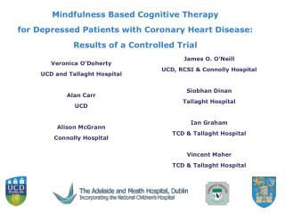 Mindfulness Based Cognitive Therapy  for Depressed Patients with Coronary Heart Disease: