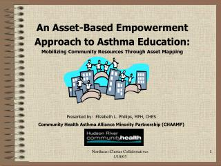 An Asset-Based Empowerment  Approach to Asthma Education: