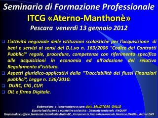 Seminario di Formazione Professionale ITCG «Aterno-Manthonè» Pescara  venerdì 13 gennaio  2012