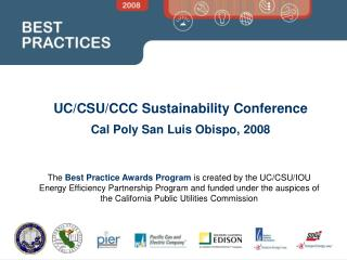 UC/CSU/CCC Sustainability Conference Cal Poly San Luis Obispo, 2008
