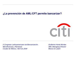 ¿La prevención de AML/CFT permite bancarizar?