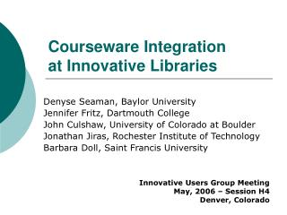 Courseware Integration  at Innovative Libraries