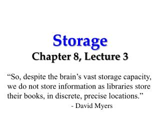 Storage Chapter 8, Lecture  3