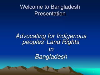 Welcome to Bangladesh  Presentation