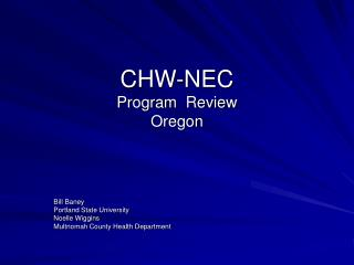 CHW-NEC Program  Review Oregon