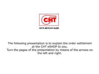 The following presentation is to explain the order settlement at the CHT eSHOP to you.