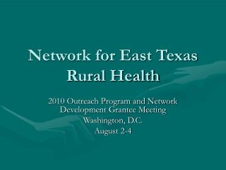 Network for East Texas Rural Health