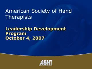 Leadership Development Program October 4, 2007