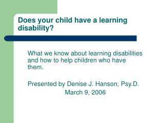 Does your child have a learning disability?