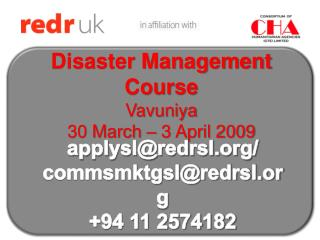 Disaster Management Course Vavuniya 30 March – 3 April 2009