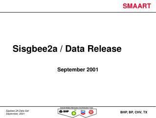 Sisgbee2a / Data Release