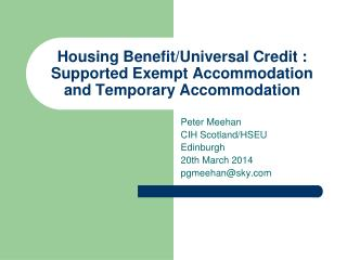 Housing Benefit/Universal Credit : Supported Exempt Accommodation and Temporary Accommodation