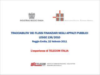 TRACCIABILITA' DEI FLUSSI FINANZIARI NEGLI APPALTI PUBBLICI  LEGGE 136/2010