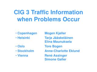 CIG 3 Traffic Information when Problems Occur