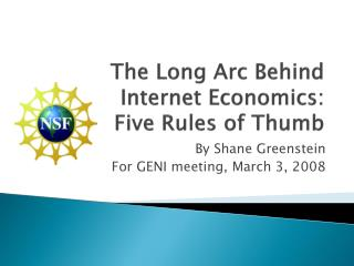 The Long Arc Behind Internet Economics:  Five Rules of Thumb