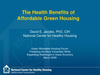 The Health Benefits of  Affordable Green Housing