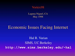 Economic Issues Facing Internet