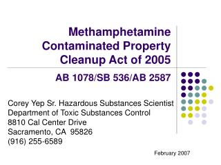 Methamphetamine Contaminated Property Cleanup Act of 2005 AB 1078/SB 536/AB 2587