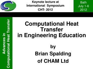 Computational Heat Transfer in Engineering Education