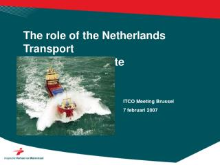 The role of the Netherlands Transport                      					Inspectorate
