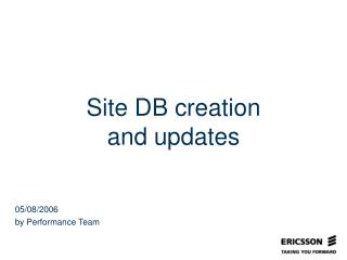 Site DB creation and updates