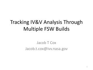 Tracking IV&V Analysis Through Multiple FSW Builds