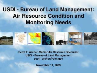 USDI - Bureau of Land Management:  Air Resource Condition and Monitoring Needs