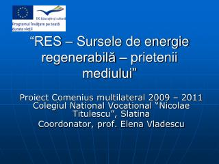 """""""RES – Sursele de energie regenerabilă – prietenii mediului"""""""