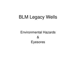 BLM Legacy Wells