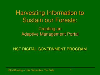 Harvesting Information to Sustain our Forests: Creating an Adaptive Management Portal