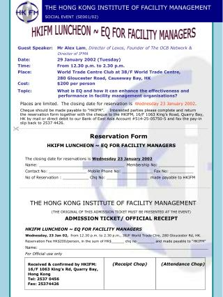 THE HONG KONG INSTITUTE OF FACILITY MANAGEMENT SOCIAL EVENT (SE001/02)