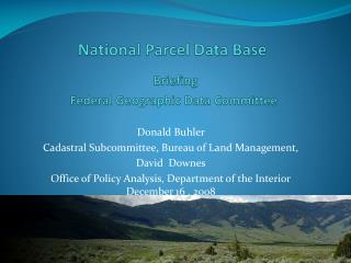 National Parcel Data Base Briefing  Federal Geographic Data Committee
