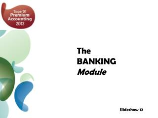The BANKING Module