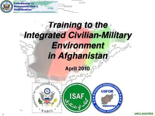Training to the  Integrated Civilian-Military Environment   in Afghanistan