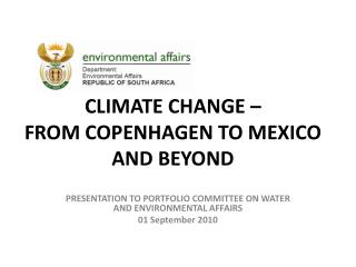 CLIMATE CHANGE – FROM COPENHAGEN TO MEXICO AND BEYOND