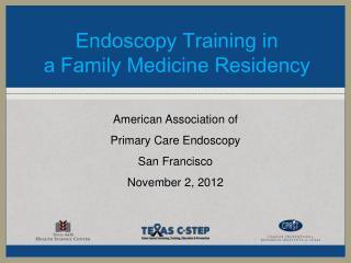 Endoscopy Training in  a Family Medicine Residency