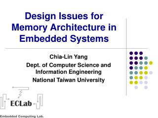 Design Issues for Memory Architecture in Embedded Systems